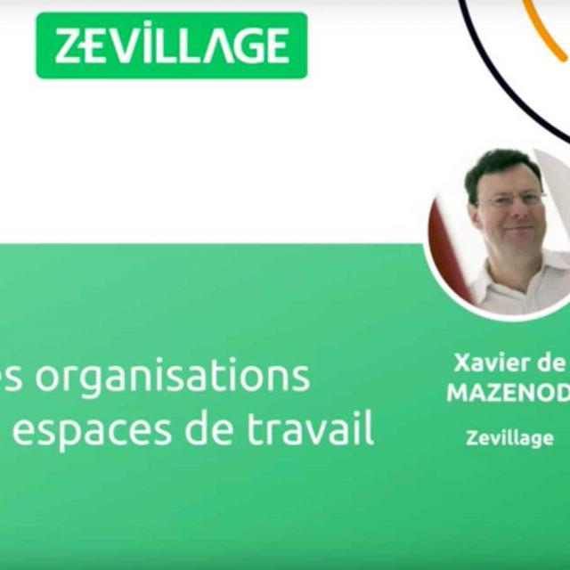 MOOC Zevillage: Les nouvelles organisations et nouveaux espaces de travail avec Nathanaël Mathieu