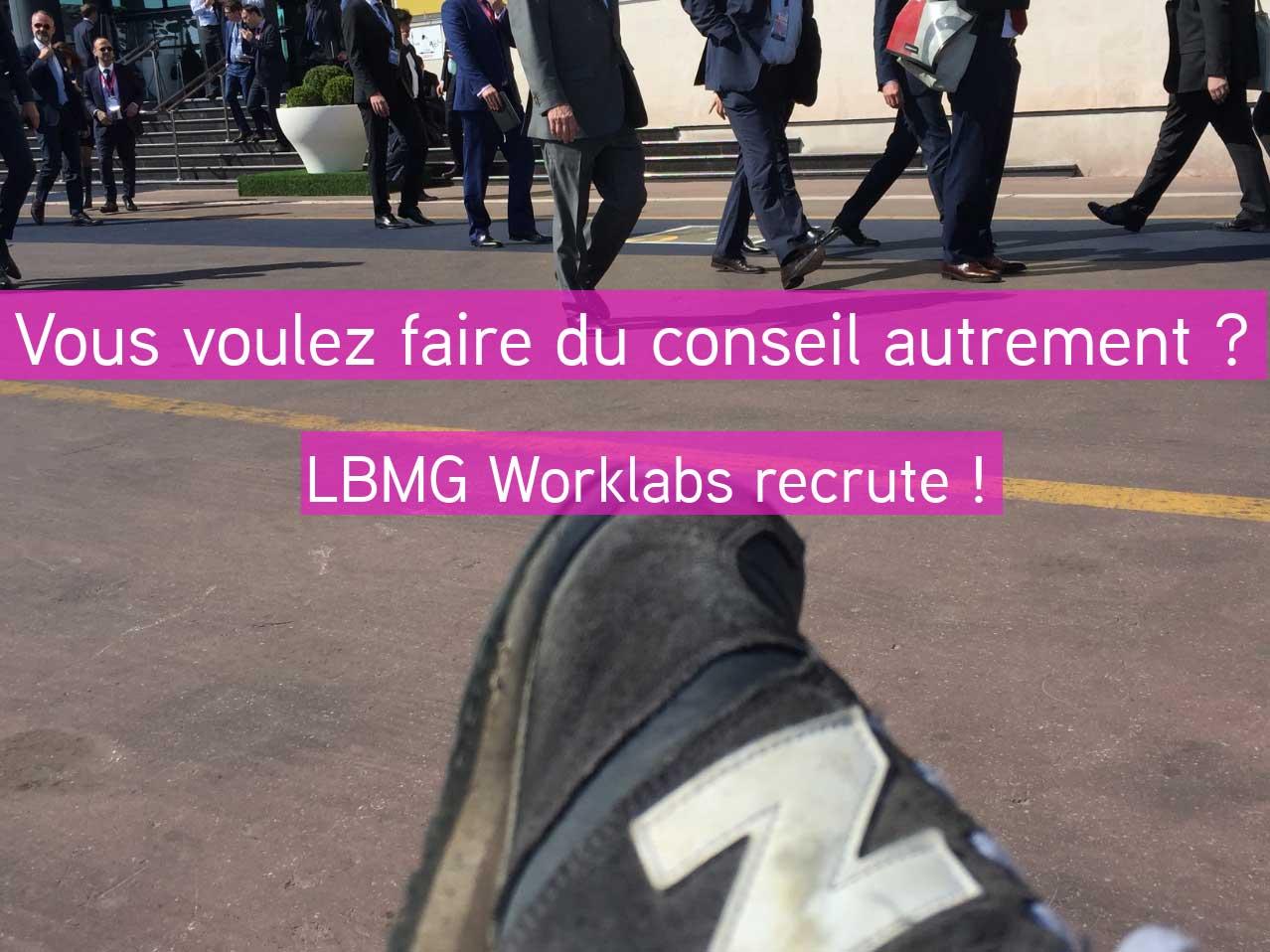 LBMG Worklabs recrute un consultant